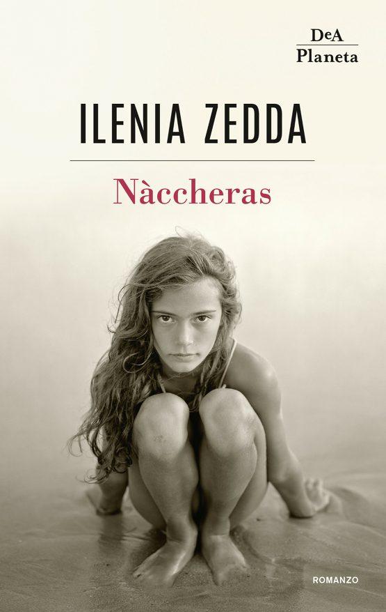 Naccheras di Ilenia Zedda